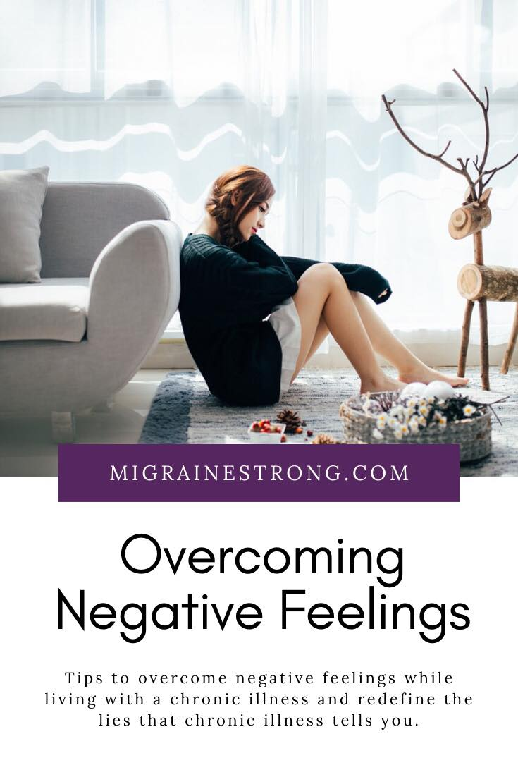 Overcoming Negative Feelings While Living With A Chronic Illness