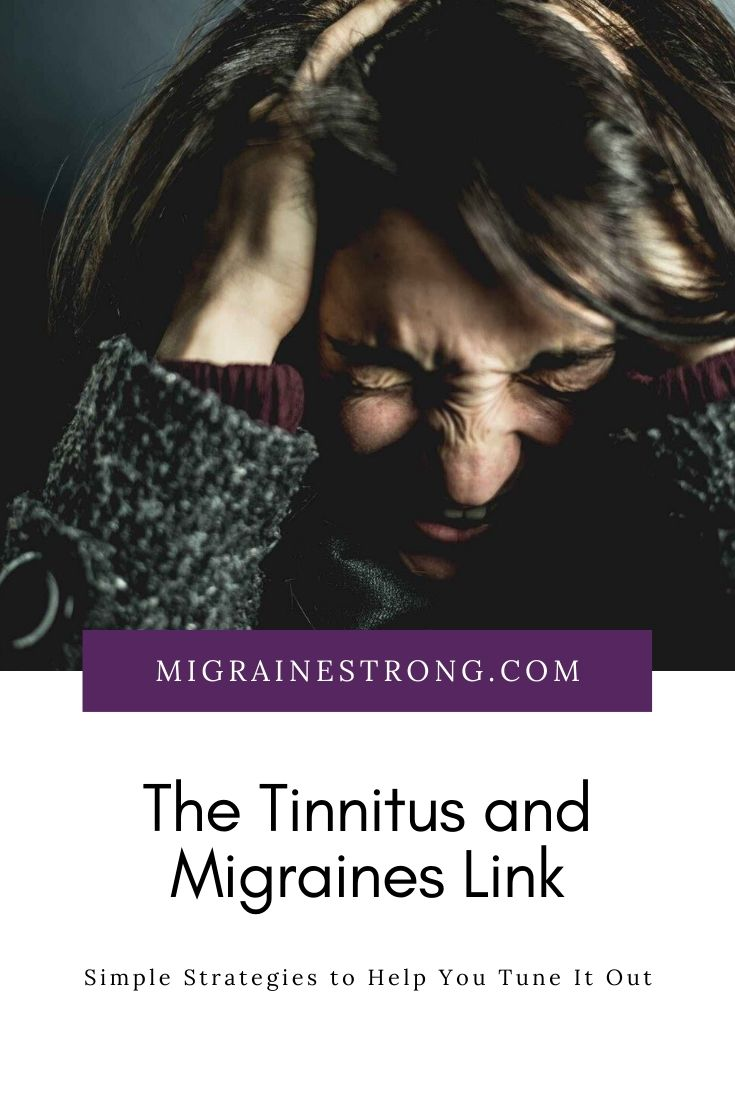 The Tinnitus and Migraines Link: Simple Strategies to Help You Tune It Out