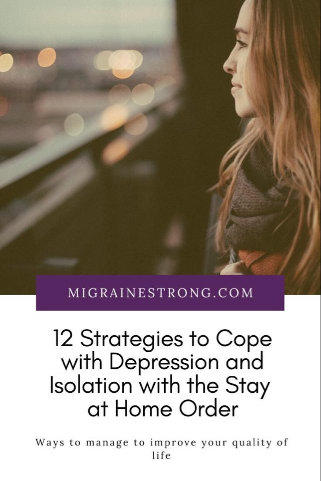 12 Strategies to Cope with Depression and Isolation with the Stay at Home Order