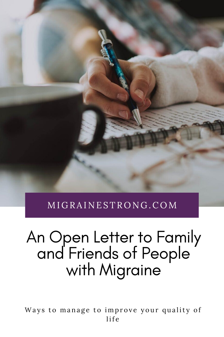 An Open Letter to Family and Friends of People With Migraine