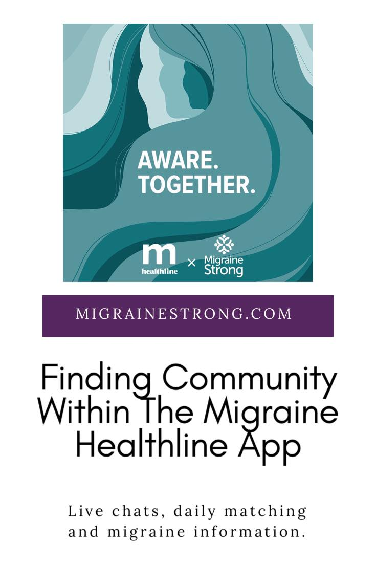 Come Find Community within the Migraine Healthline App