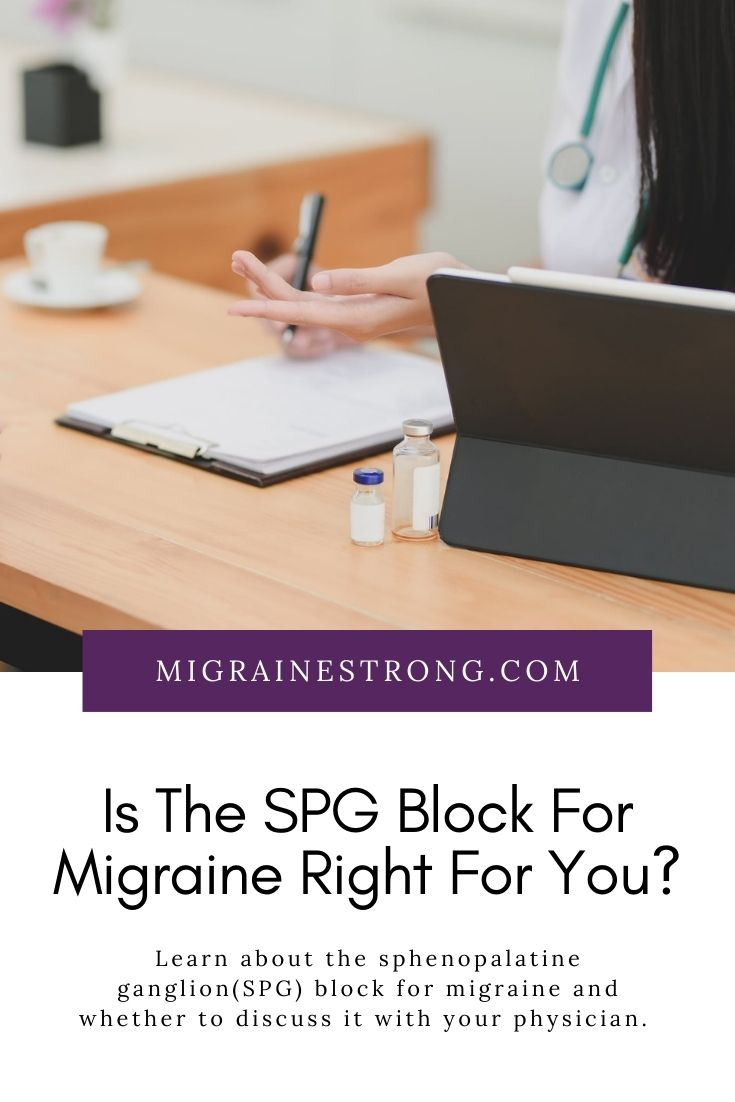 Is the Sphenopalatine Ganglion Block (SPG Block) Right For You?