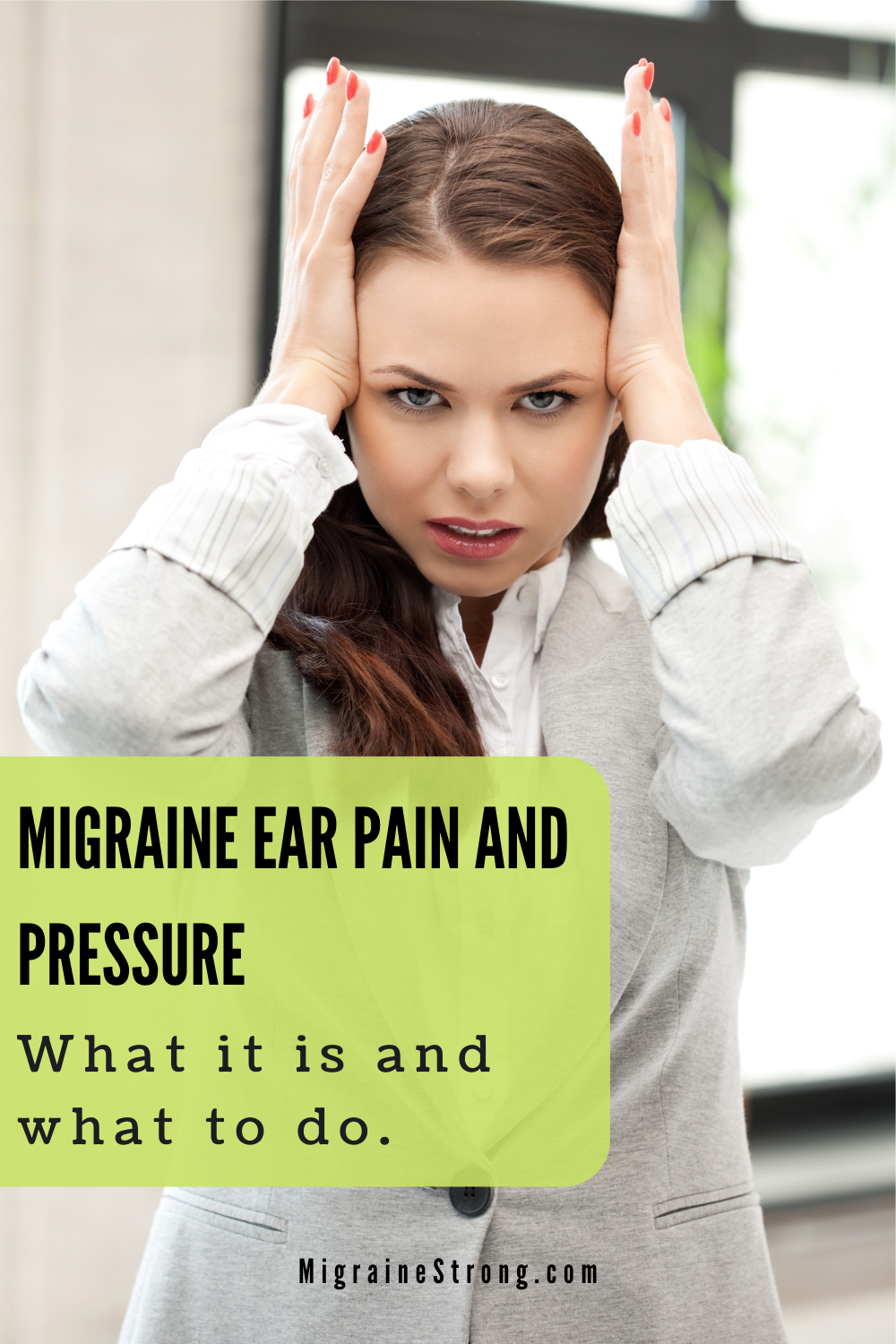 Migraine Ear Pressure:  Steps To Take For Relief Now