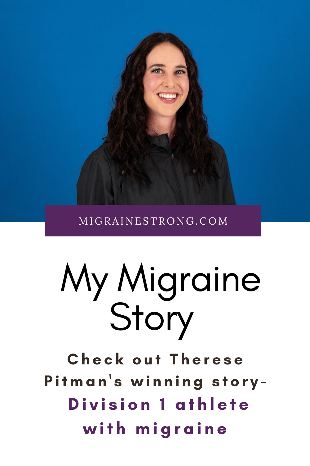 An Athlete\'s Migraine Journey and Life Lessons
