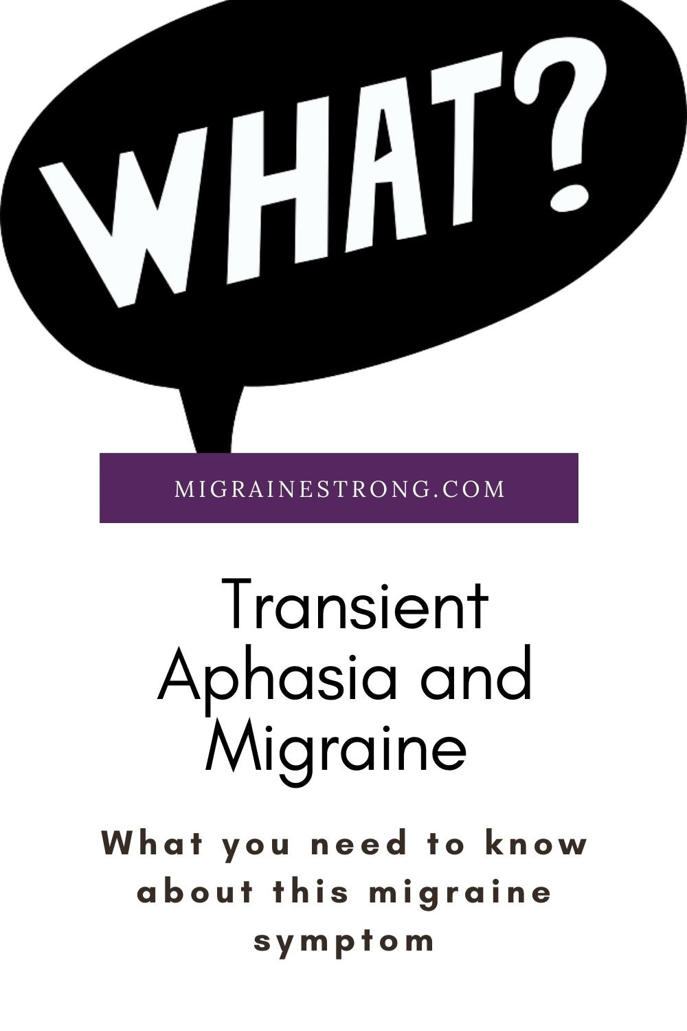 Transient Aphasia and Migraine: What You Need to Know